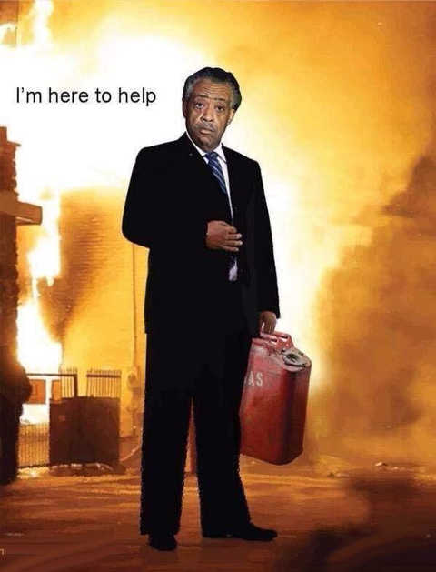 al sharpton im here to help gasoline fire riots