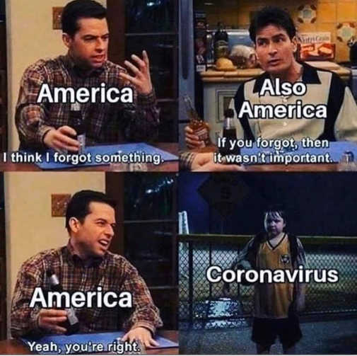 america think i forgot something must not have been important coronavirus