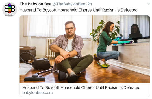 babylon bee husband to boycott household choores until racism stopped