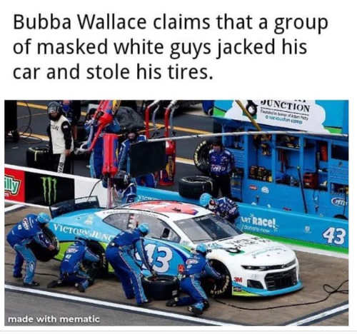 bubba wallace claims group masked white guys jacked car stole tires