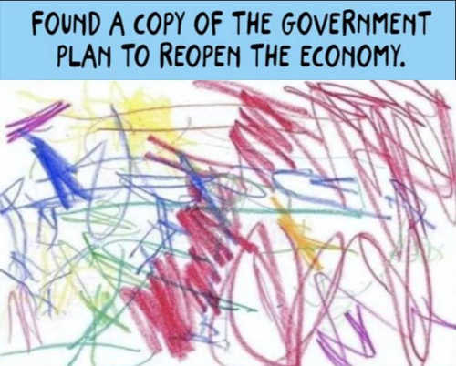 found copy of government plan to reopen economy written in crayon