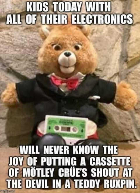 kids today never know motley crue song in teddy ruxpin
