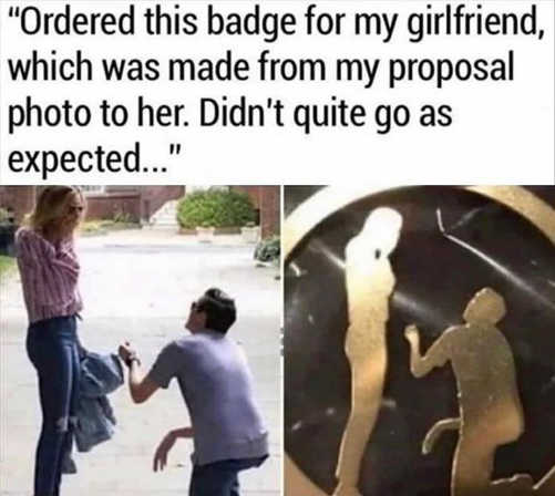 ordered this badge girlfriend which made proposal photo