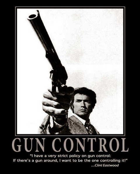 quote clint eastwood gun control if theres a gun i want to be one controlling