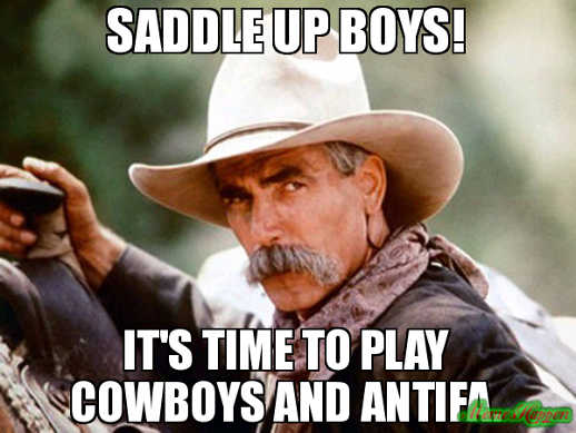 sam elliot saddle up boys time to play cowboys and antifa