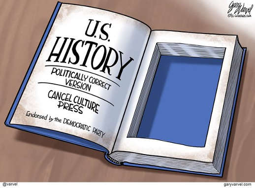 us history politically correct version cancel culture press endorsed by democrat party