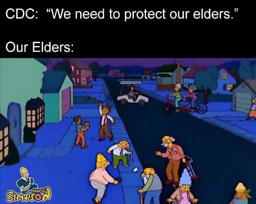 cdc need to protect our elders them all walking around no masks