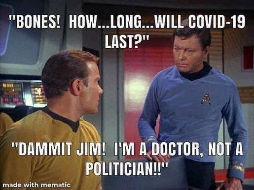 covid 19 star trek dammit jim doctor not politician