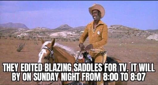 edited blazing saddles for tv 7 minutes long