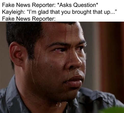 fake news reporter question kayleign glad you asked sweating