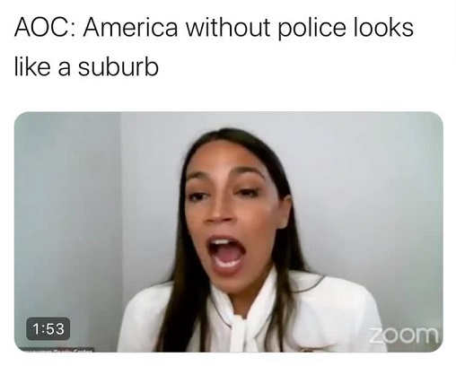 quote america without police looks like a suburb aoc ocasio cortez