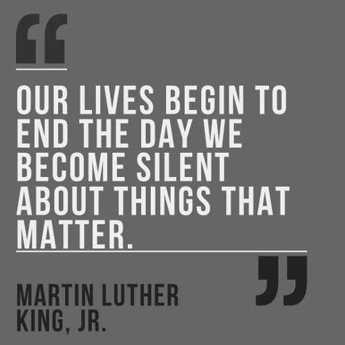 quote are lives begin to end the day we become silent about things that matter martin luther king jr