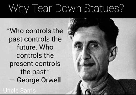 quote orwell tear down statues who controls past controls future present past