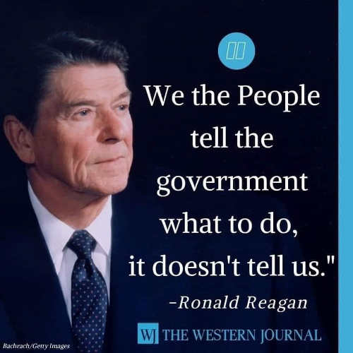 quote ronald reagan we people tell government what to do doesnt tell u