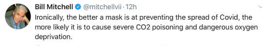 tweet bill mitchell irony best masks against covid deprive most oxygen co2 poisoning