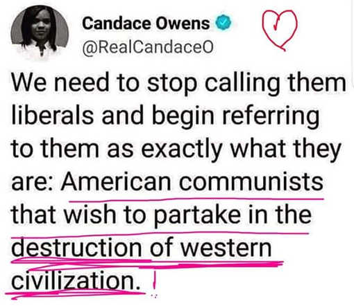 tweet candace owens stop calling liberals american communists with to destroy western civilization
