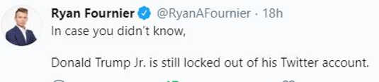 tweet ryan fournier in case you dont know donald trump jr locked out of twitter account