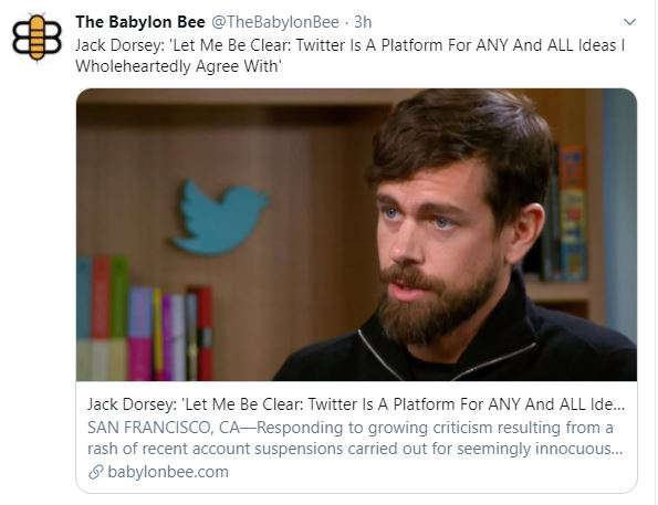 babylon bee jack dorsey twitter platform for all ideas i wholeheartedly agree with