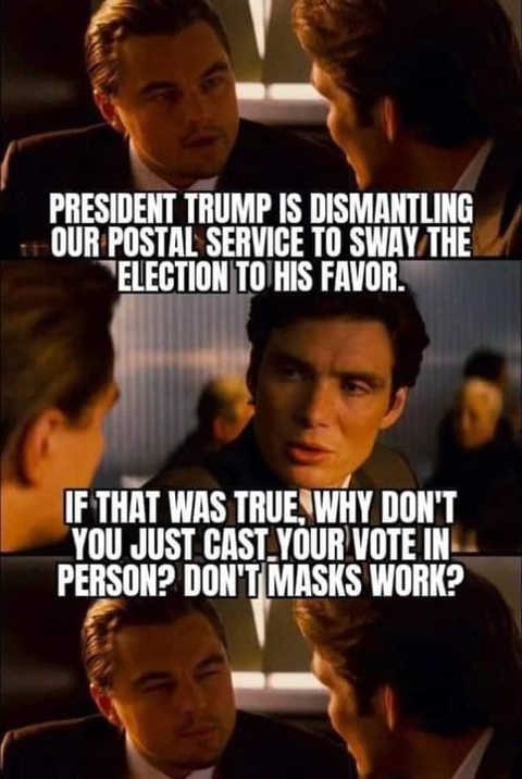 liberals trump dismantling post office to sway election if true vote in person masks work