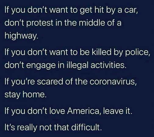 message dont protest in highway wont get hit scared of corona stay home hate america leave