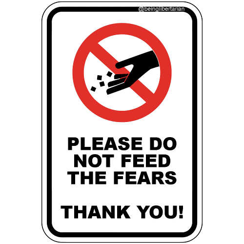 message please dont feed the fears thank you
