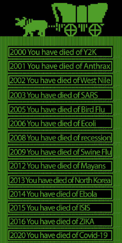 oregon trail you have died of y2k anthrax west nile sars bird flue ecoli recession covid 19