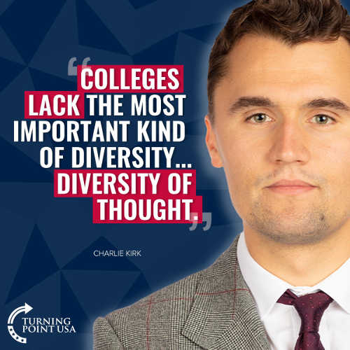 quote charlie kirk colleges lack most important kind of diversity of thought