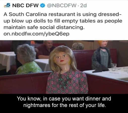 south carolina restaurant using blow up dolls social distancing nightmares