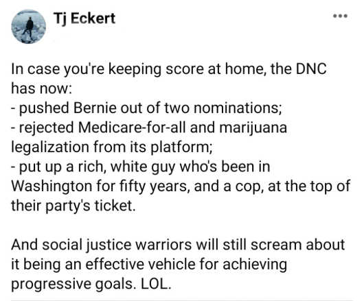 tweet tj eckert score democrats pushed bernie rejected medicare for all pot legalization rich white guy cop ticket