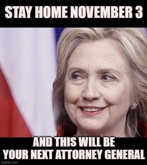 message stay home novermber 3rd hillary clinton will be next attorney general