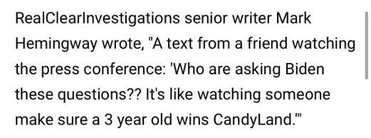 quote mark hemingway watching joe biden press conference 3 year old wins candyland