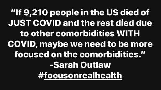 quote sarah outlaw if 9210 people us just died of covid rest comobidities