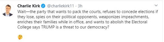 tweet charlie kirk party pack courts refuse concede elections spies on opponents calls trump threat to democracy