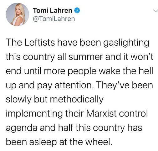 tweet tomi lahren leftists gaslighting country all summer implementing marxist agenda