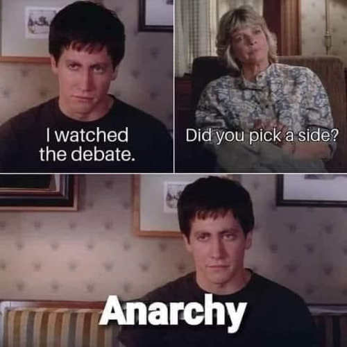 I watched debate pick side anarchy
