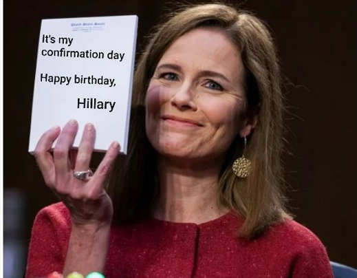 amy coney barrett its my confirmation day happy birthday hillary clinton