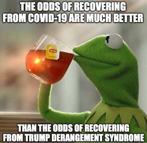 kermit odds recovering from covid higher trump derangement syndrome tds