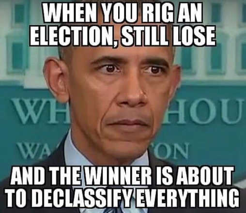 obama when you rig election still lose winner is about to declassify everything