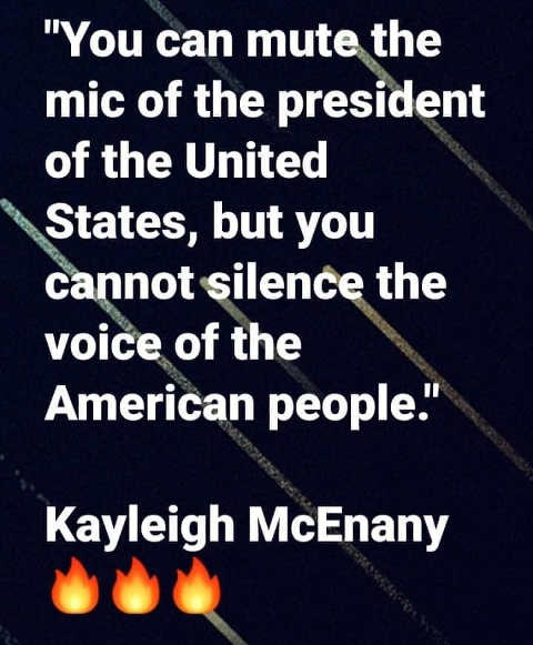 quote kayleigh mcenany can mute president but cannot silence american people