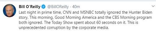 tweet bill oreilly ny post hunter biden story ignored unprecedented corruption corporate media