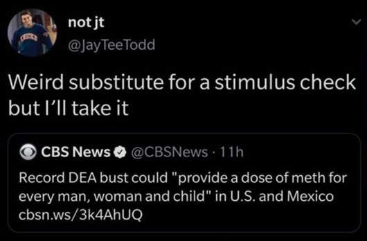 tweet not jt cbs substitute for stimulus dose of meth