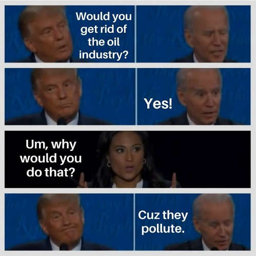 would you get rid of oil industry joe biden wh pollute