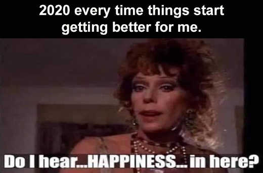 2020 carol burnette annie every time things get better do i hear happiness