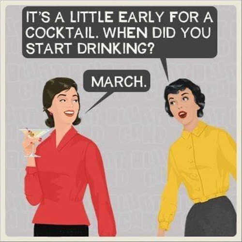 its a little early for cocktail when start drinking march