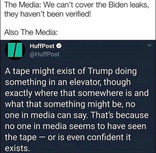 media wont cover biden leaks not verified huff past tape of trump media cant say