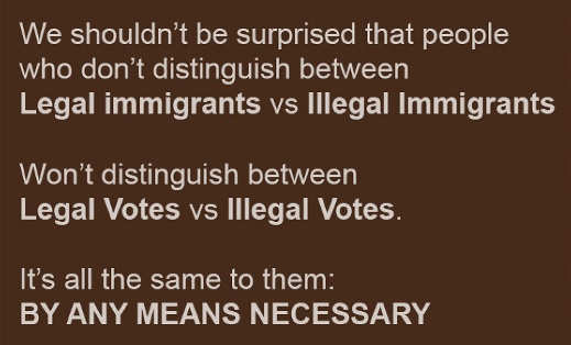 message shouldnt be suprised party no difference legal illegal immigrants votes