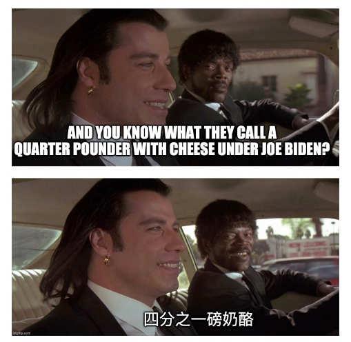 pulp fiction know call quarter pounder under biden chinese