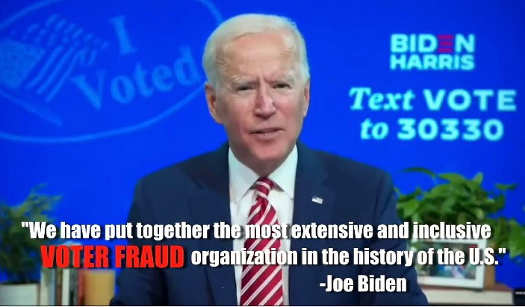 quote joe biden we have most extensive voter fraud organization in history