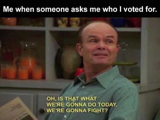 red foreman who i voted for is that what were going to do fight