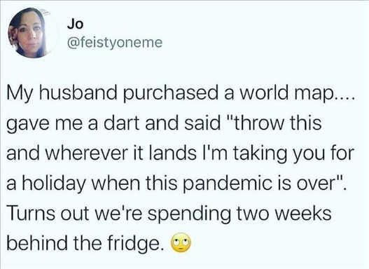 tweet jo my husband purchased world map dart throw spending two weeks behind fridge